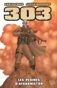 Garth Ennis et Jacen Burrows - 303  : Les plaines d'Afghanistan.
