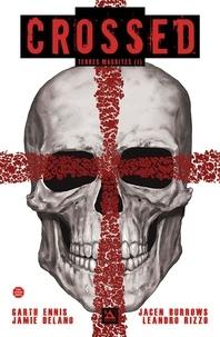 Garth Ennis et Jamie Delano - Crossed - Terres maudites Tome 1 : .