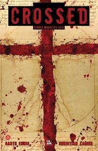 Garth Ennis et Christian Zanier - Crossed - Terres maudites Tome 7 : La ligne rouge.
