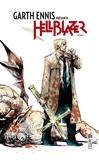 Garth Ennis - Garth Ennis présente Hellblazer Tome 1 : .