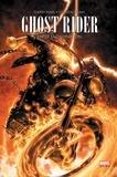 Garth Ennis et Clayton Crain - Ghost Rider  : Enfer et damnation.