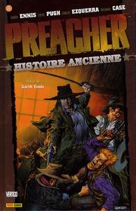Garth Ennis et Steve Pugh - Preacher Tome 4 : Histoire ancienne.