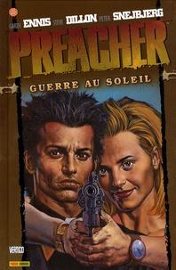 Garth Ennis et Steve Dillon - Preacher Tome 6 : Guerre au soleil.