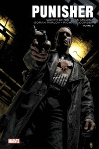 Garth Ennis et Lan Medina - Punisher Tome 3 : .