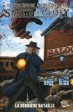 Garth Ennis et Mike Wolfer - Streets of Glory Tome 1 : La dernière bataille.