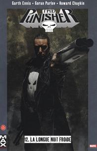 Garth Ennis et Goran Parlov - The Punisher Tome 12 : La longue nuit noire.