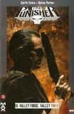 Garth Ennis et Goran Parlov - The Punisher Tome 13 : Valley Forge, Valley Forge.