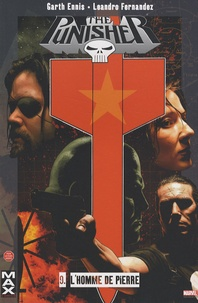 Garth Ennis et Leandro Fernandez - The Punisher Tome 9 : L'homme de pierre.