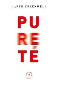 Garth Greenwell - Pureté - roman.