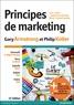 Gary Armstrong et Philip Kotler - Principes de marketing.