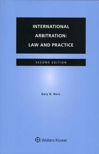 Gary B. Born - International Arbitration - Law and Practice.
