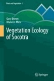 Gary Brown et Bruno A. Mies - Vegetation Ecology of Socotra.