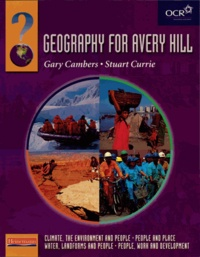 Gary Cambers et Stuart Currie - Geography for Avery Hill : Compendium Volume.