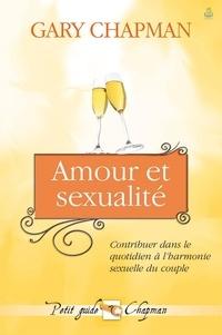 Gary Chapman - Amour et sexualité.