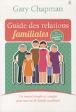 Gary Chapman - Guide des relations familiales.