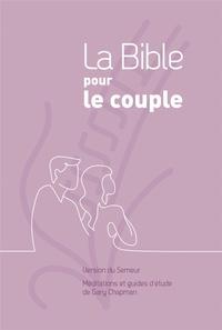 Gary Chapman - La Bible pour le couple - Version du semeur. Couverture rigide mauve.