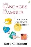 Gary Chapman - Les langages de l'amour.