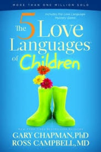 Gary Chapman et Ross Campbell - The 5 Love Languages of Children.