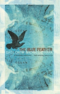 Gary Crew - Blue Feather.