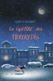 Gary-D Schmidt - La Guerre des Mercredis.