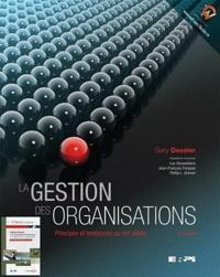 La gestion des organisations - Principes et tendances au XXIe siècle.pdf