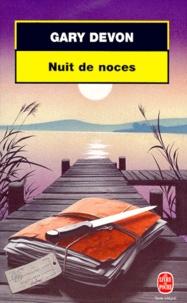 Gary Devon - Nuit de noces.