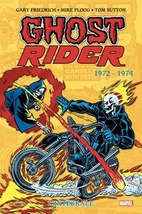 Gary Friedrich et Mike Ploog - Ghost Rider L'intégrale : 1972-1974.