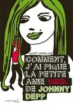 Gary Ghislain - Comment j'ai piqué la petite amie Alien de Johnny Depp.