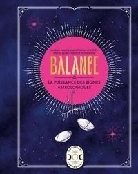Gary Goldschneider - Balance - La puissance des signes astrologiques.