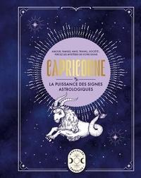 Gary Goldschneider - Capricorne - La puissance des signes astrologiques.