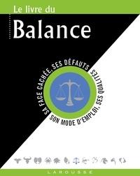 Gary Goldschneider et Stella Hyde - Le livre de la Balance - 23 septembre-22 octobre.