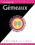 Gary Goldschneider et Stella Hyde - Le livre des Gémeaux - 22 mai-21 juin.