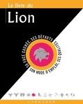 Gary Goldschneider et Stella Hyde - Le livre du Lion - 23 juillet-22 août.