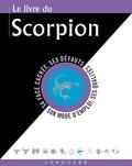 Gary Goldschneider et Stella Hyde - Le livre du Scorpion - 23 octobre-21 novembre.
