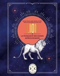 Gary Goldschneider - Lion, la puissance des signes astrologiques.