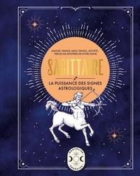 Gary Goldschneider - Sagittaire - La puissance des signes astrologiques.