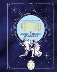 Gary Goldschneider - Verseau - La puissance des signes astrologiques.
