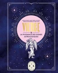 Gary Goldschneider - Vierge - La puissance des signes astrologiques.