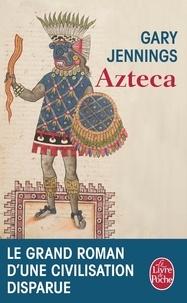 Téléchargement gratuit ebook allemand Azteca 9782253055976 DJVU ePub par Gary Jennings