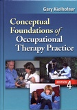 Gary Kielhofner - Conceptual Foundations of Occupational Therapy.