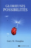 Gary-M Douglas - Glorieuses possibilités.