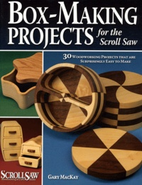 Gary Mackay - Box-Making Projects for the Scroll Saw.