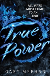 Gary Meehan - True Power - Book 2.