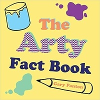 Gary Panton - The Arty Fact book.
