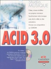 Gary Rebholz et Michael Bryant - Acid 3.0. 1 Cédérom