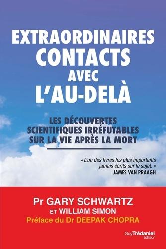 Extraordinaires contacts avec l'au-delà - Format ePub - 9782813216205 - 16,99 €