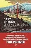 Gary Snyder - Le sens des lieux - Ethique, esthétique et bassins-versants.