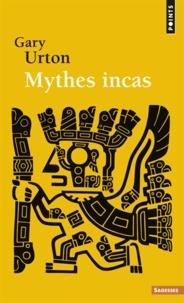 Téléchargement de livres au format pdf Mythes Inca 9782020573405 (Litterature Francaise) MOBI