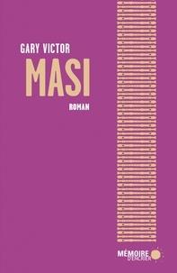Gary Victor - Masi.