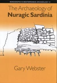 Gary Webster - The Archaeology of Nuragic Sardinia.